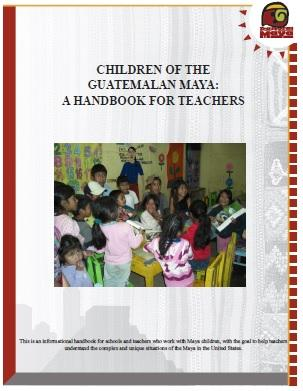 Children of the Guatemalan Maya: A Handbook for Teachers